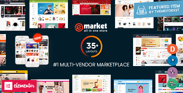 eMarket - All-in-One Multi Vendor MarketPlace Elementor WordPress Theme (35 Indexes, Mobile Layouts)