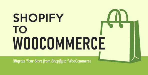 Import Shopify to WooCommerce - Migrate Your Store from Shopify to WooCommerce