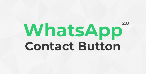 WhatsApp Contact Button 2.0 (Chat)